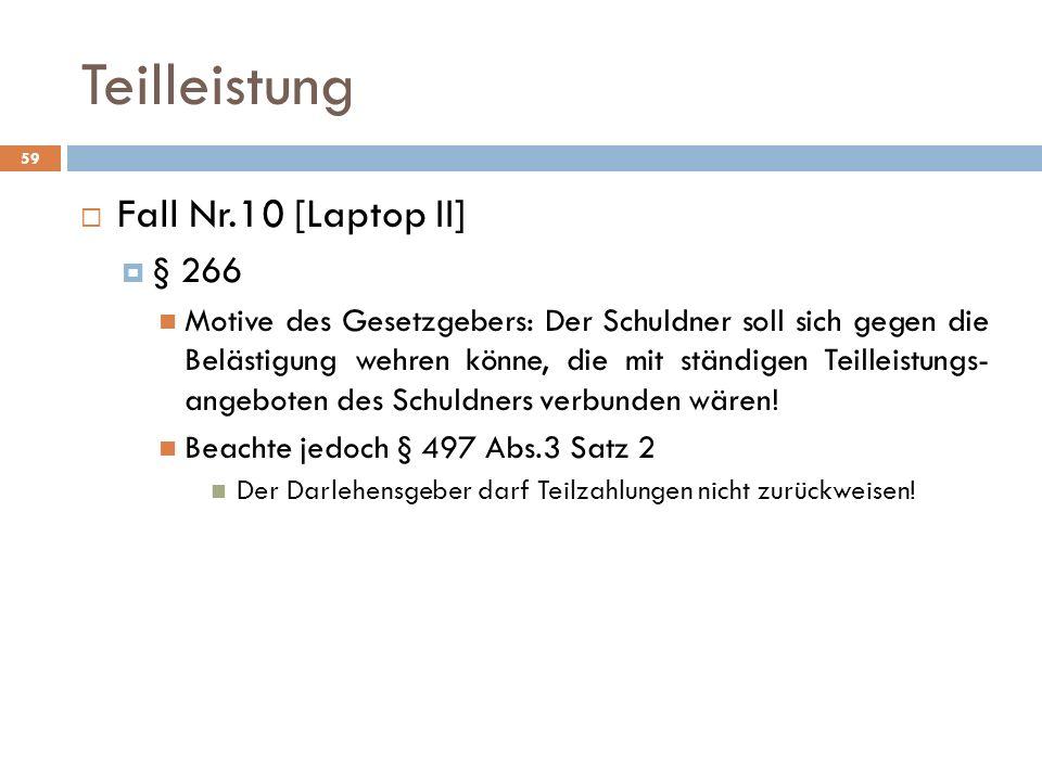 Teilleistung Fall Nr.10 [Laptop II] § 266